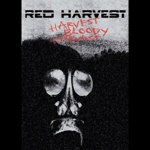 Harvest Bloody Harvest