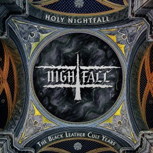 'Holy Nightfall – The Black Leather Cult Years'